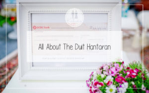 All About The Duit Hantaran