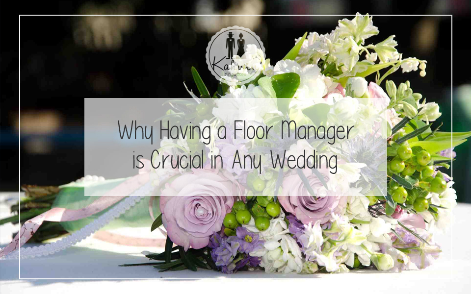 Why Having a Floor Manager is Crucial in Any Wedding