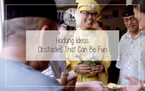 Hadang Ideas - Obstacles That Can Be Fun