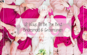 12 Ways To Be The Best Bridesmaid and Groomsmen