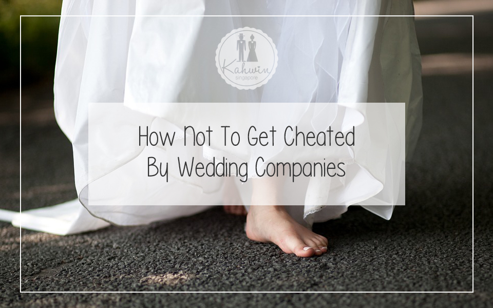 How Not To Get Cheated By Wedding Companies