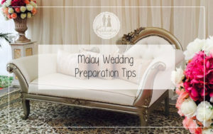 Malay Wedding Preparation Tips