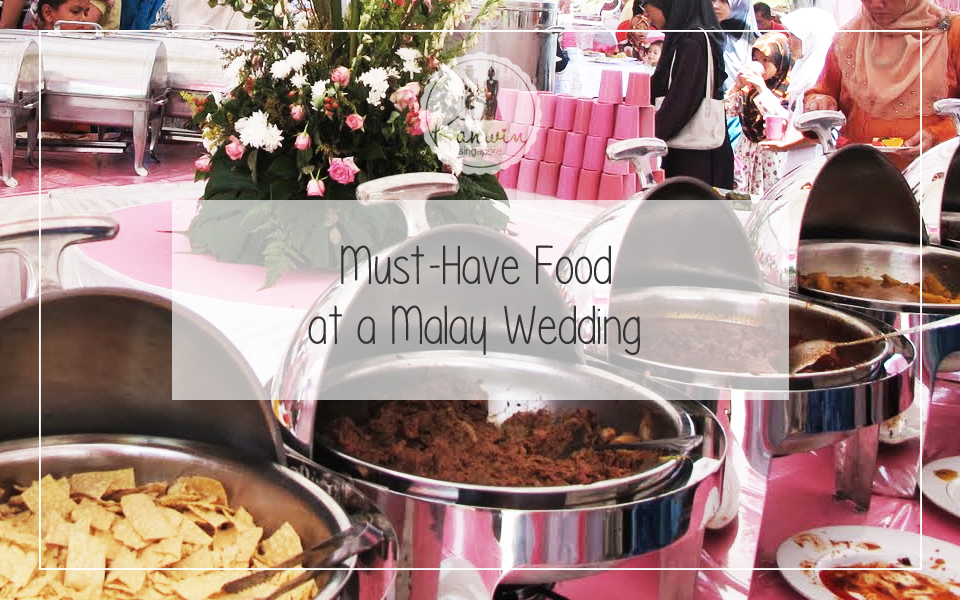 Must Have Food At A Malay Wedding